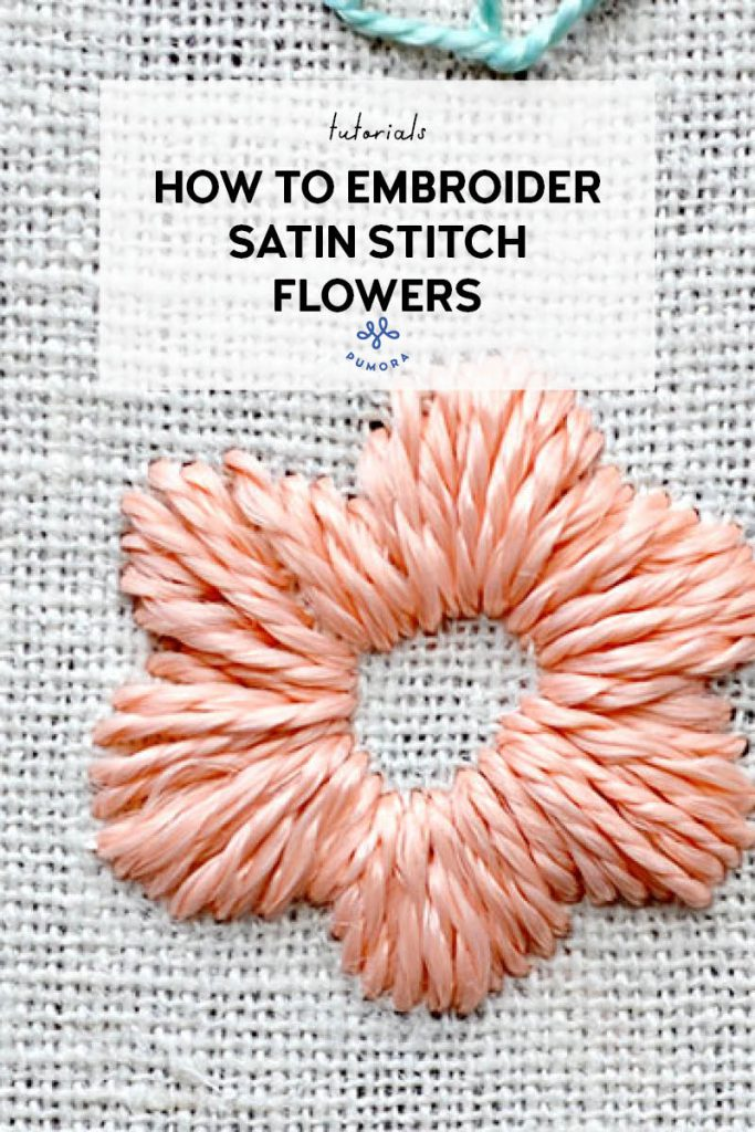 how to embroider satin stitch flowers