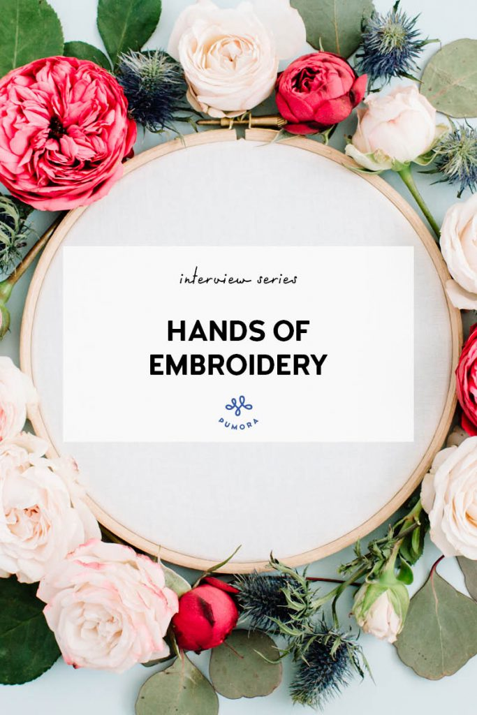 hands of embroidery interview series