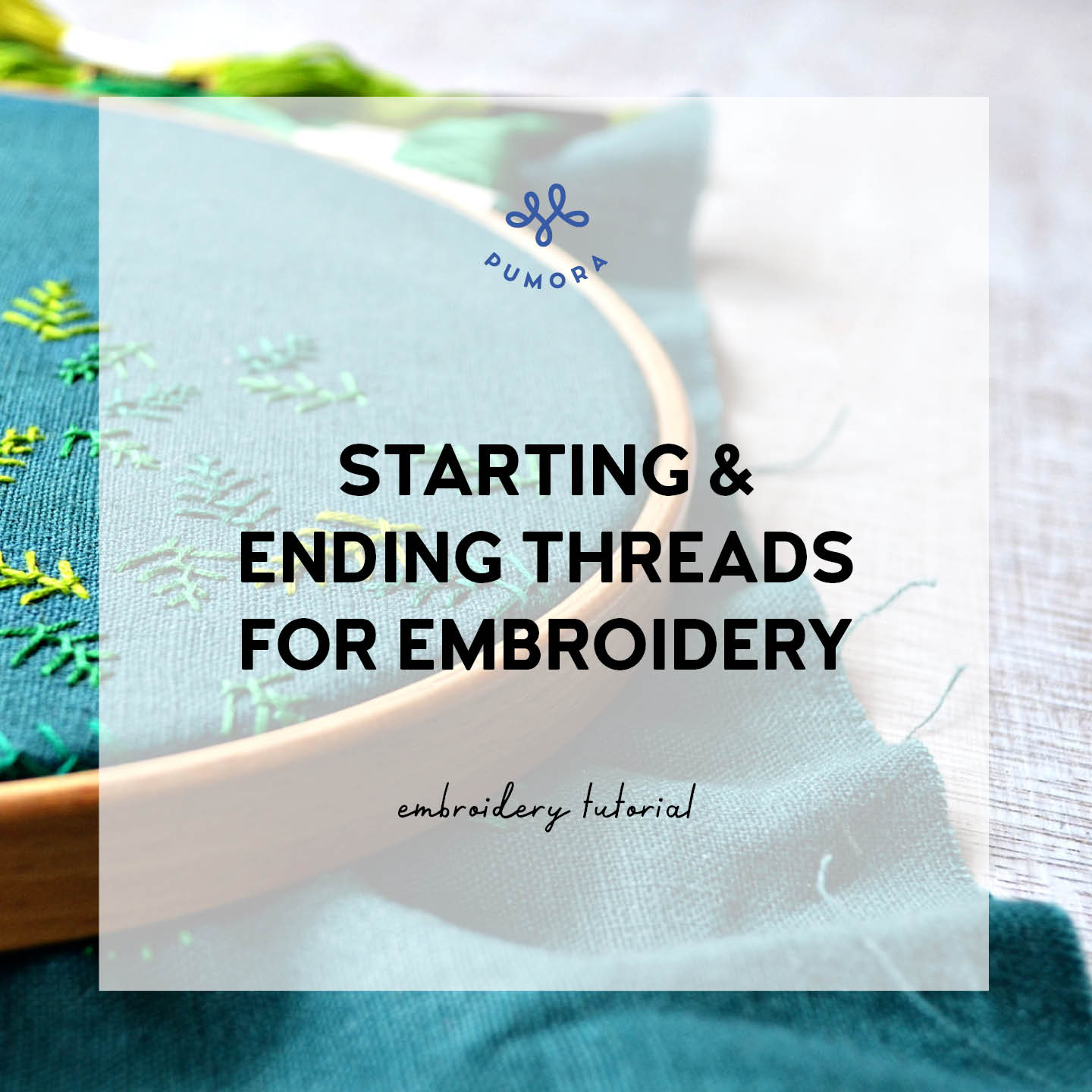 How to begin an embroidery thread - and end it