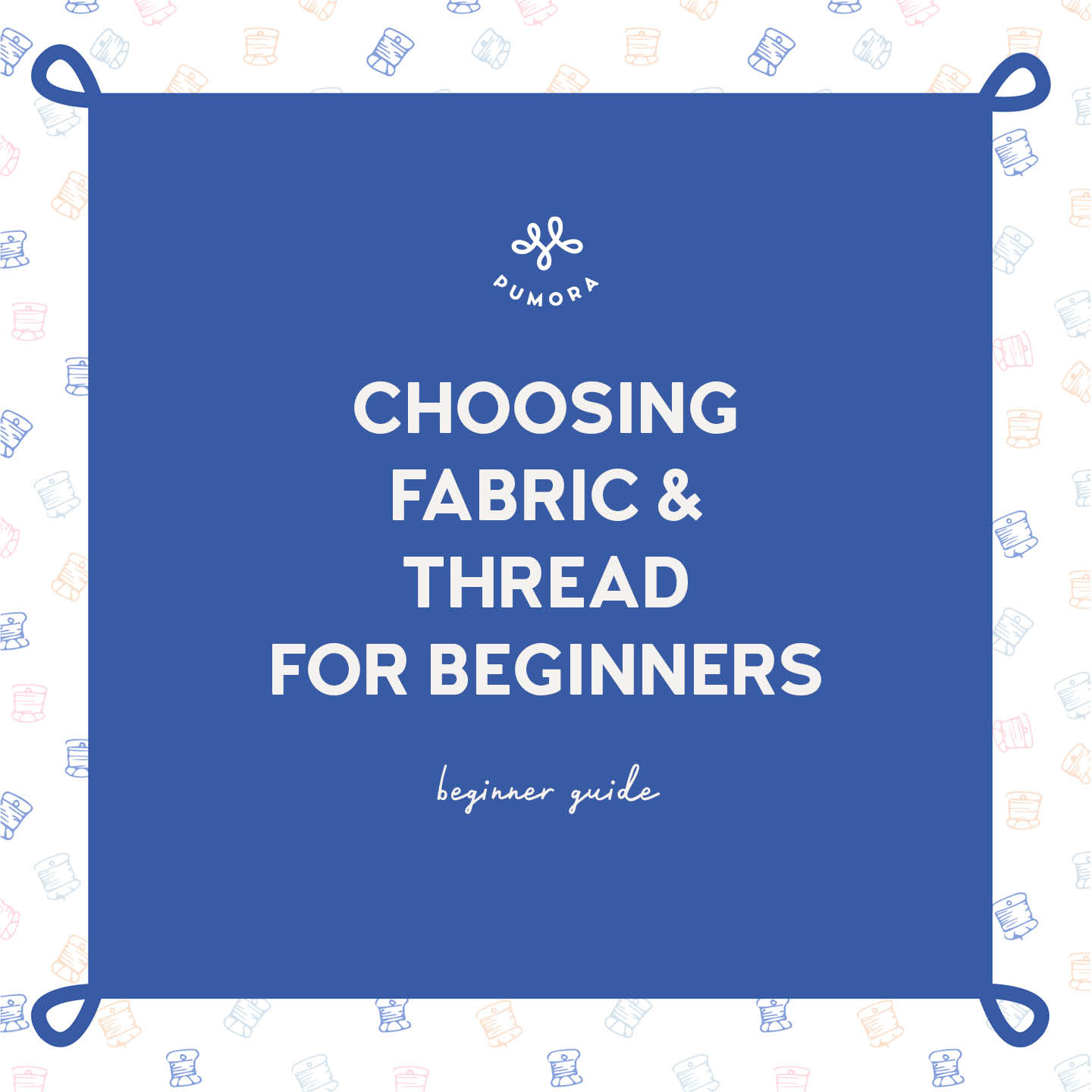 Embroidery fabric and thread - choosing as a beginner