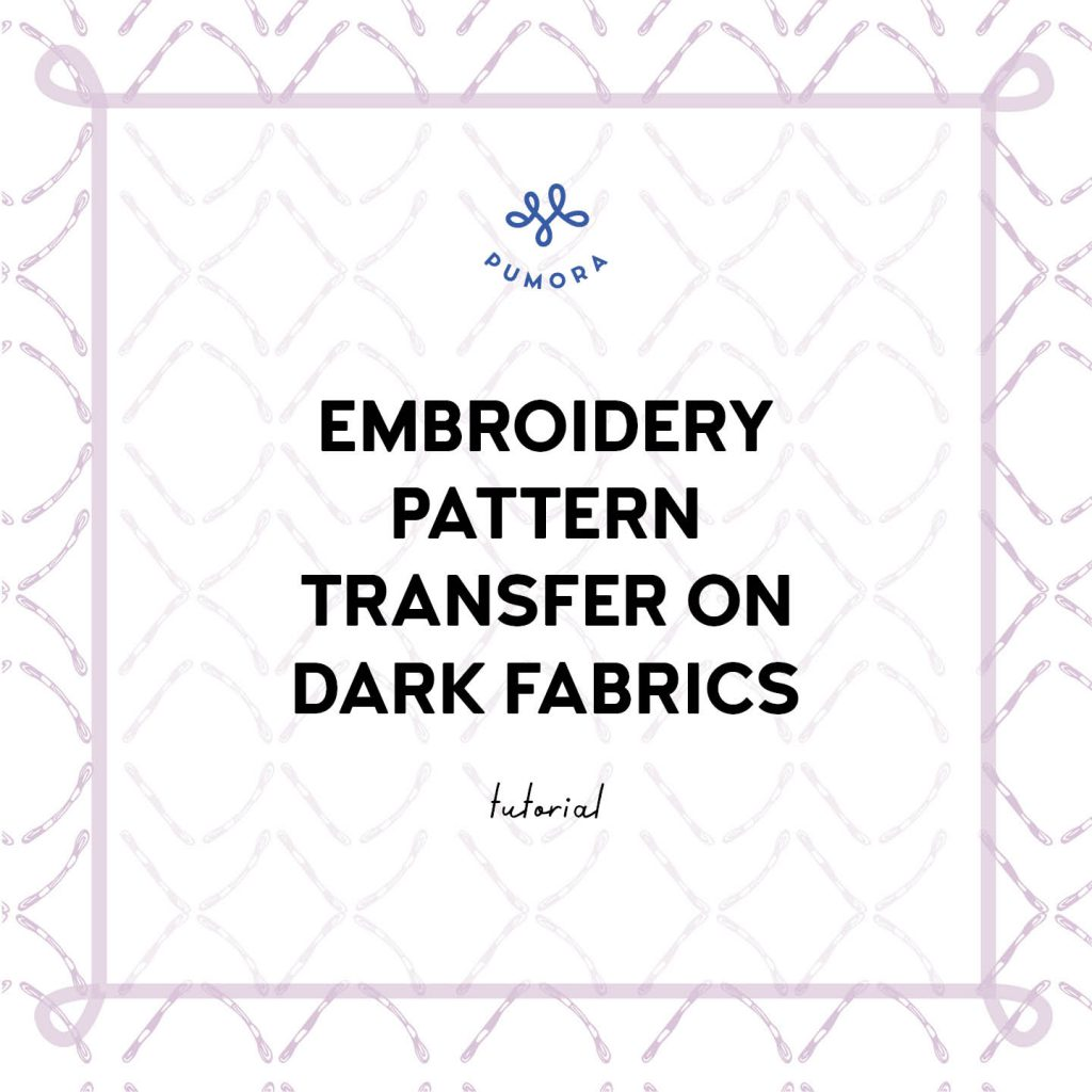embroidery pattern transfer on dark fabrics