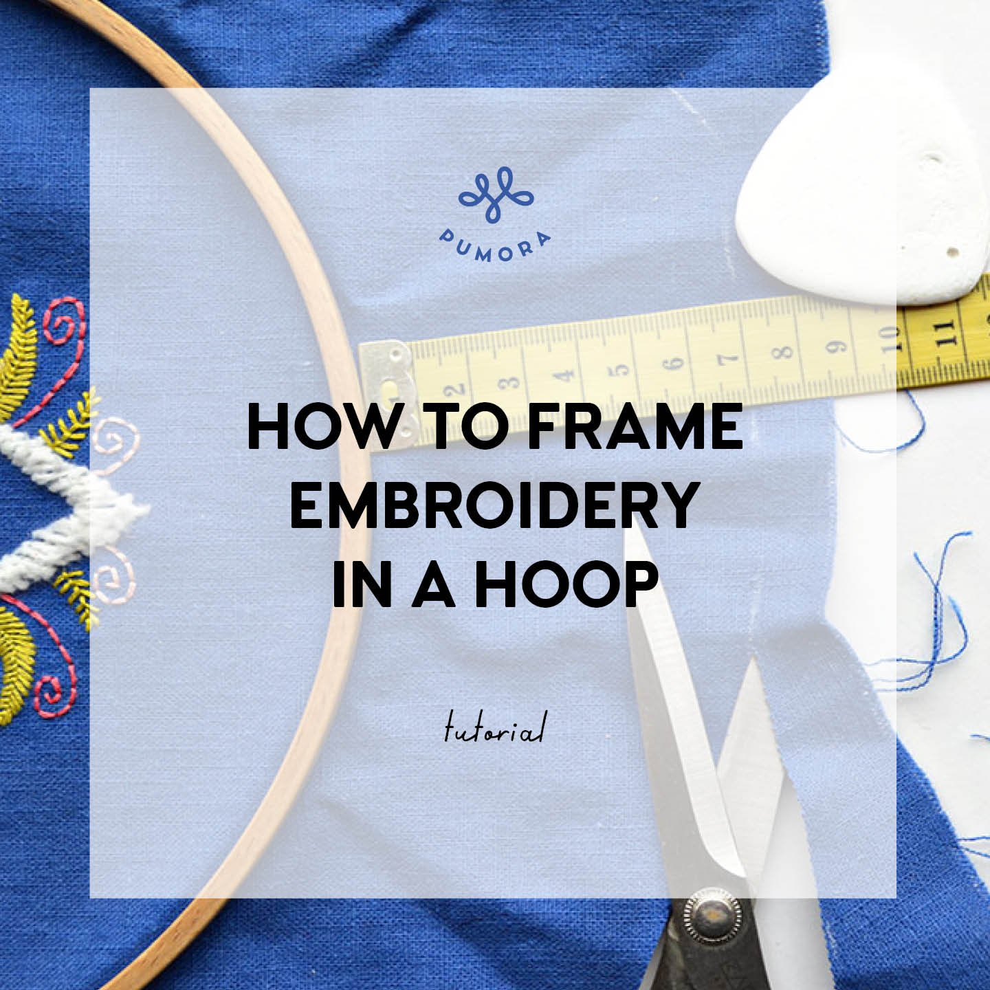how to frame embroidery in a hoop