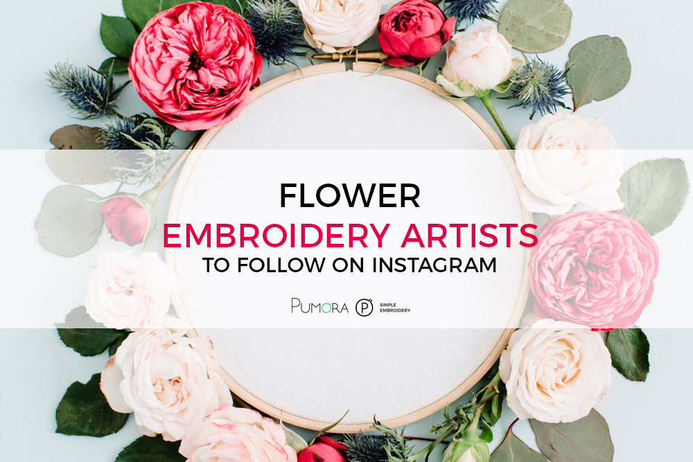 Flower embroidery artists to follow on Instagram