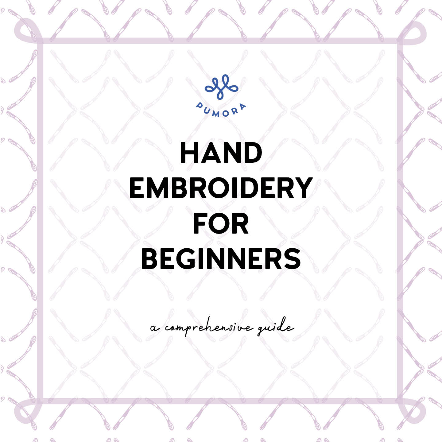 Embroidery for Beginners - how to embroider by hand