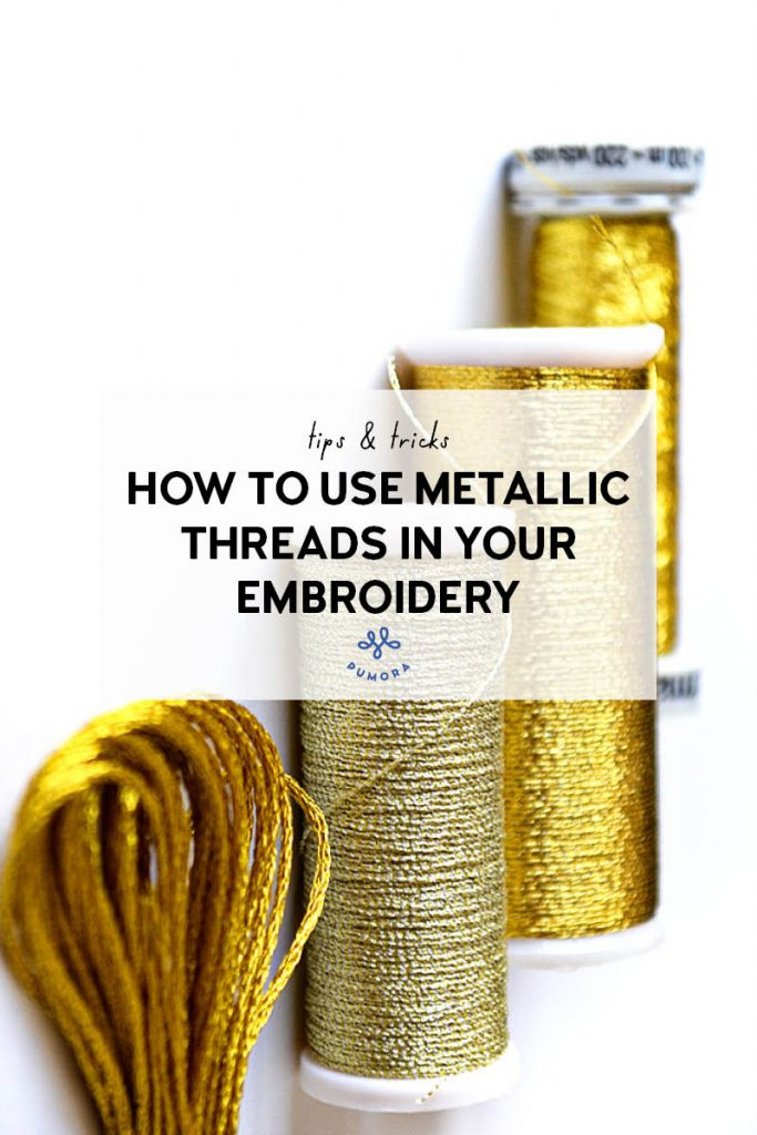 how to use metallic threads in embroidery
