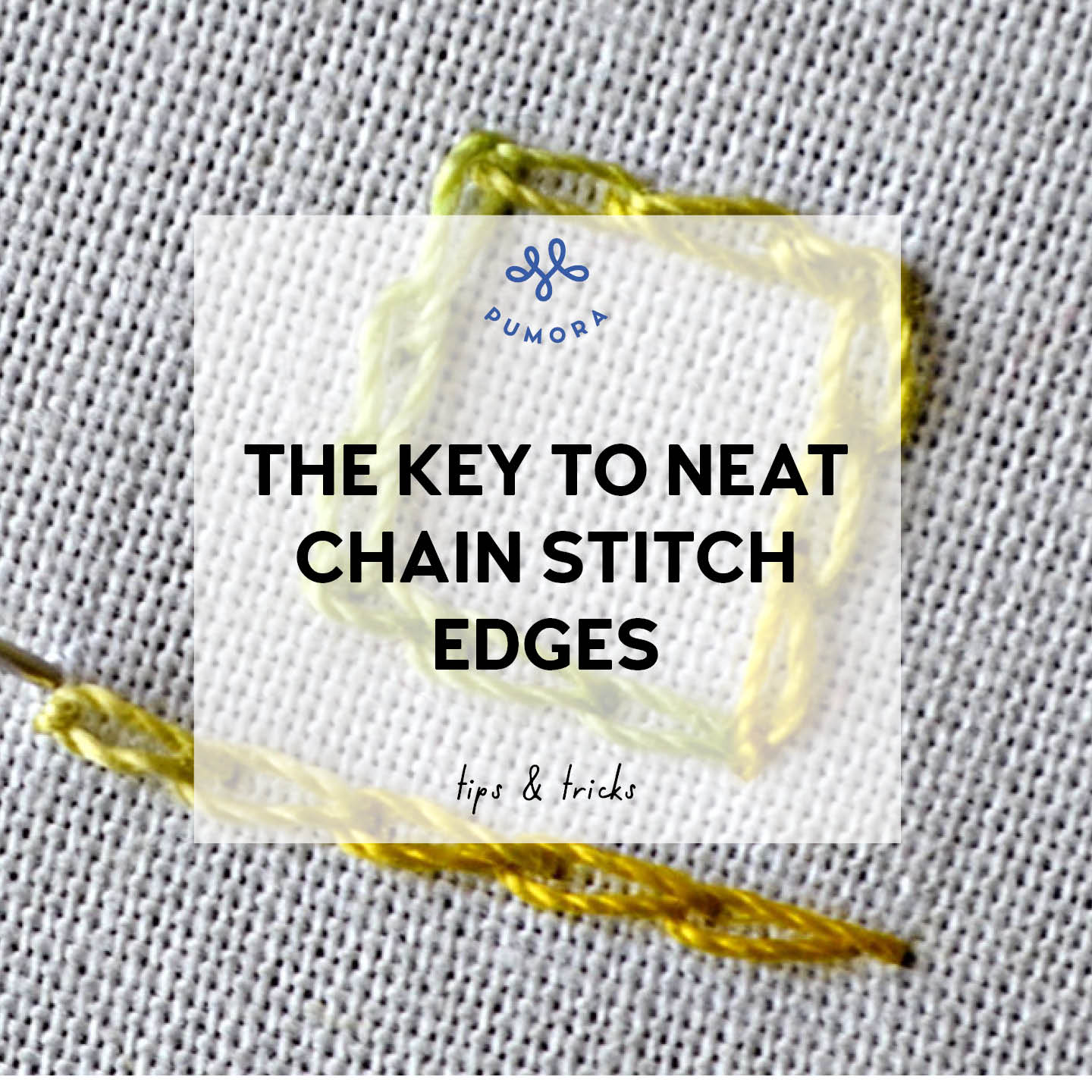 the key to neat chain stitch edges