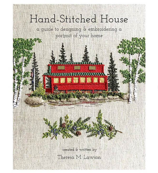 Hand-Stitched House book by Theresa M. Lawson