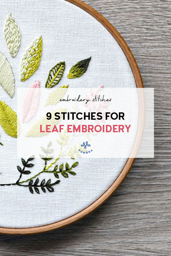 9 stitches for leaf embroidery
