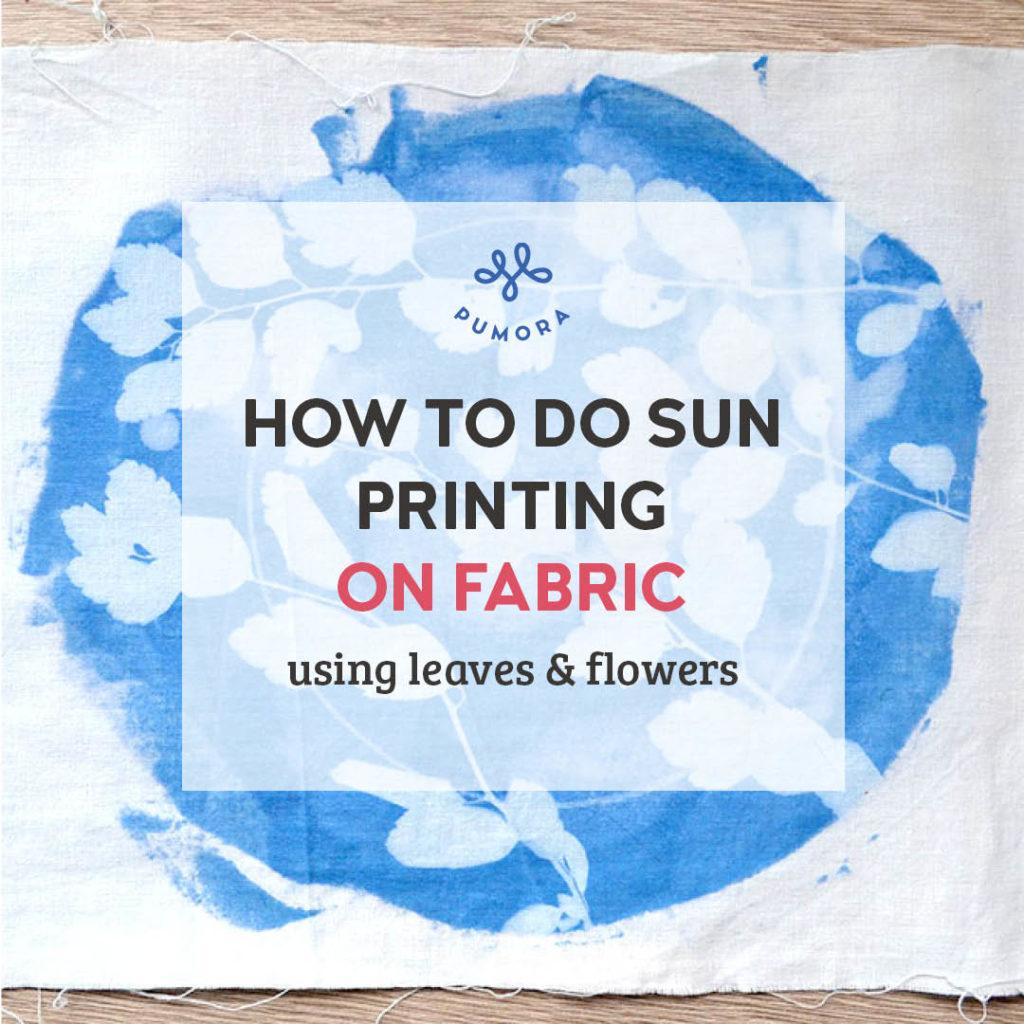 How to do sun printing on fabric